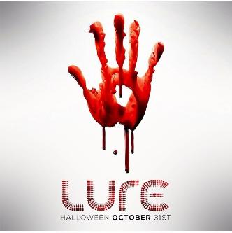 LURE - HALLOWEEN NIGHT