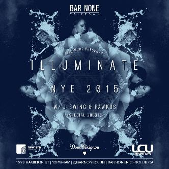 BAR NONE NYE 2015 - ILLUMINATE
