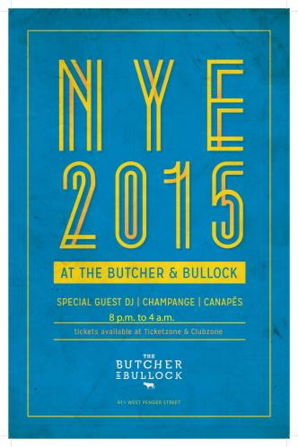 NYE 15 @ The Butcher