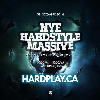 NYE HARDSTYLE MASSIVE Montreal