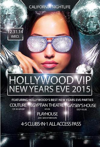 Hollywood VIP NYE 4 Club Pass