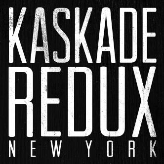 KASKADE REDUX NEW YORK
