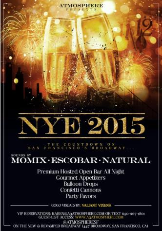 NYE 2015 Atmosphere Open Bar