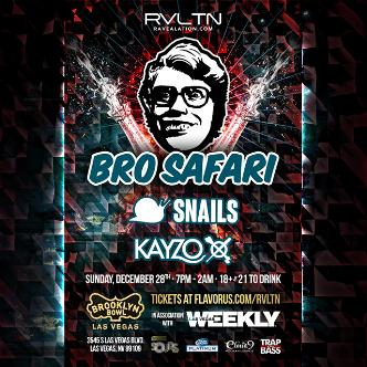 BRO SAFARI • SNAILS • KAYZO-img