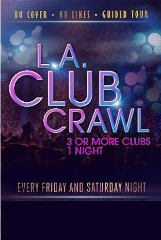 VIP LA CLUB CRAWL