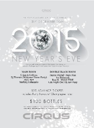 NYE 2015 AT CIRQUS NIGHTCLUB