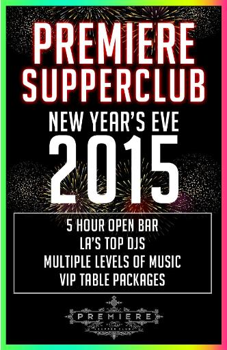 PREMIERE SUPPERCLUB NYE 2015