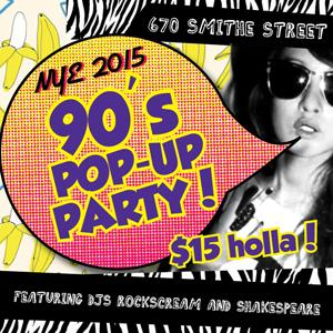 NYE 90s Pop Up Party