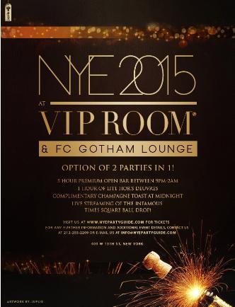 NYE 2015: VIP Room & FC Gotham