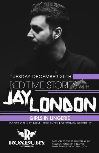 Bed Time Stories w/ JAY LONDON