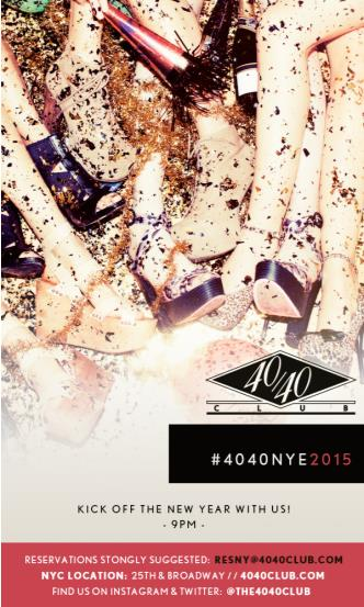 The 40/40 Club New Years Eve