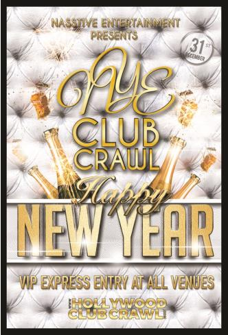 NYE CLUB CRAWL - 3 VENUES!