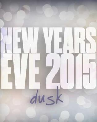 The Dusk Complex NYE 2015