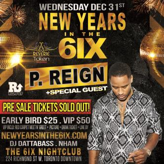 New Years in the 6ix w P Reign