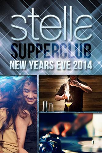Stella Supper Club NYE2014