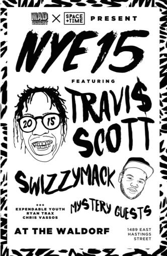 NYE15 FEAT. TRAVI$ SCOTT