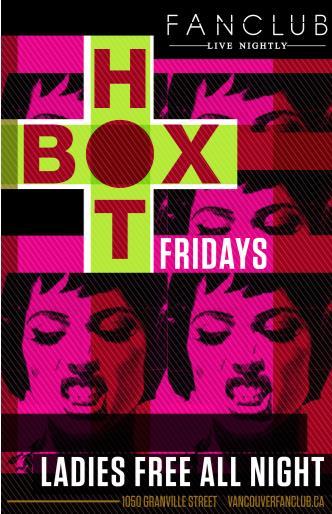 HOTBOX Fridays