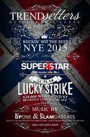 NYE 2015 Rockin Wit The Best