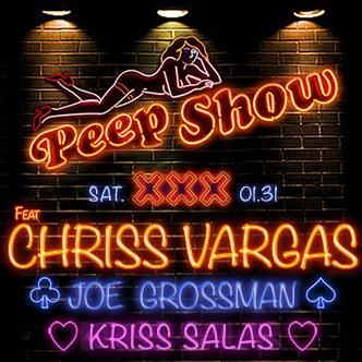 CHRISS VARGAS PRESENTS PEEP SHOW-img