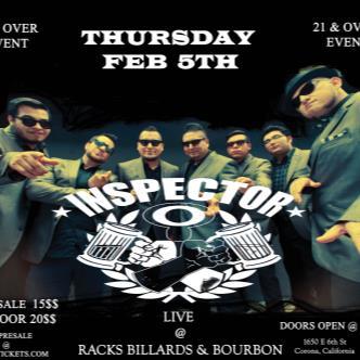 Inspector In Corona California 21 & over event door 8 p.m.-img