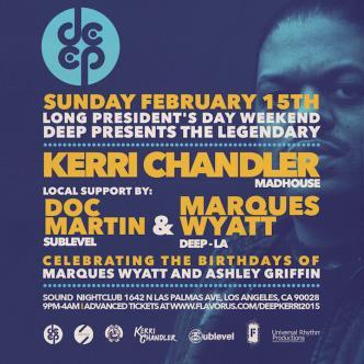 DEEP Special Event KERRI CHANDLER, MARQUES WYATT, DOC MARTIN-img
