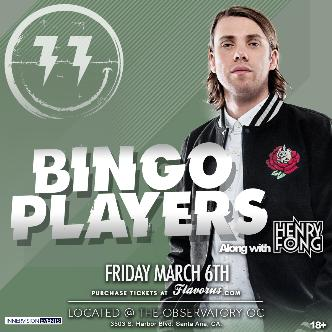 BINGO PLAYERS + HENRY FONG @ The Observatory OC