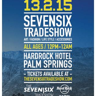 Seven Six Trade Show - Hard Rock Palm Springs-img