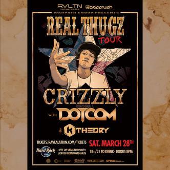 Real Thugz Tour w/ CRIZZLY • DOTCOM • K THEORY-img