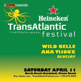 Heineken TransAtlantic Festival SAT: Wild Belle, Ana Tijoux-img