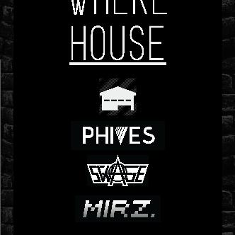 WHERE HOUSE with PHIVES-img