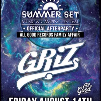 Summer Set Fest After Party-Griz w/ Special Guest TBA-img