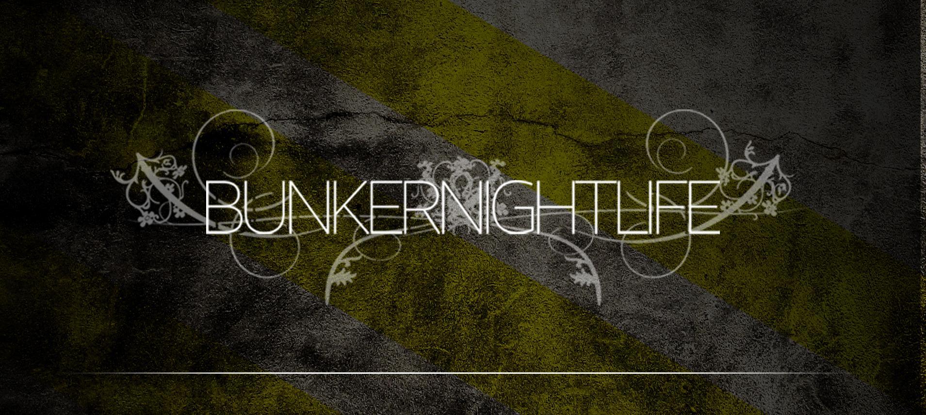 Bunkernightlife: Main Image